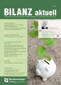 Bilanz aktuell - Zeitschrift für Steuerberater, Buchhalter und Bilanzbuchhalter sowie alle bilanzierenden Unternehmen
